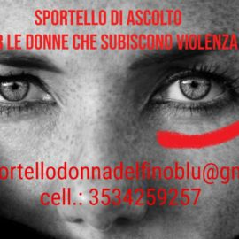 SPORTELLO DI ASCOLTO per le donne che subiscono violenza